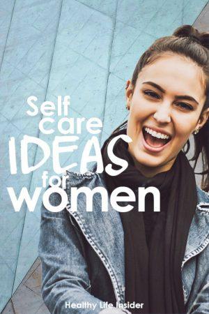 self-care-ideas-for-women